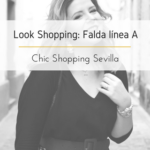 Look Shopping: Falda linea A